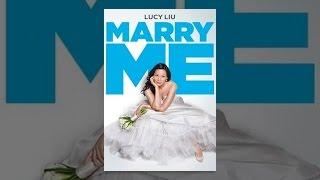 Marry Me (2010)
