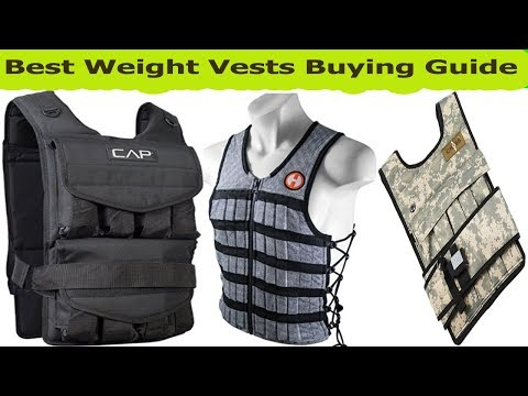Top 5 Best Weight Vests Reviews 2018- Cheap Weight Vests To Buy-Weight Vests