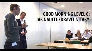 POV: Michal Srajer demonstruje cviceni, jak se rano zdravi ITaci