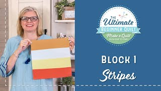 Learn How To Make A Quilt - Make Quilt Block 1 - Stripes | Fat Quarter Shop