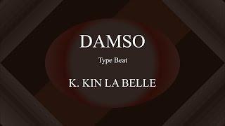 Damso   K. Kin La Belle (Instru) [ Prod. By Enjel ]