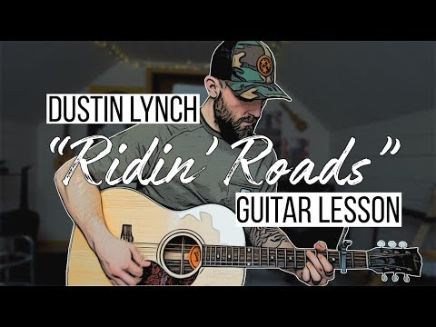 Ridin' Roads - Dustin Lynch (Guitar Lesson + Chords) - Derrik Rockne
