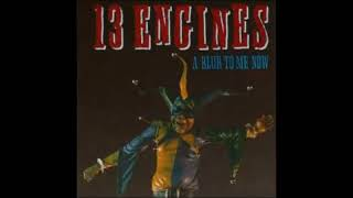 13 Engines - A Blur to Me Now (FULL ALBUM)