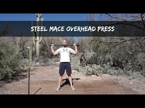 Steel Mace Overhead Press