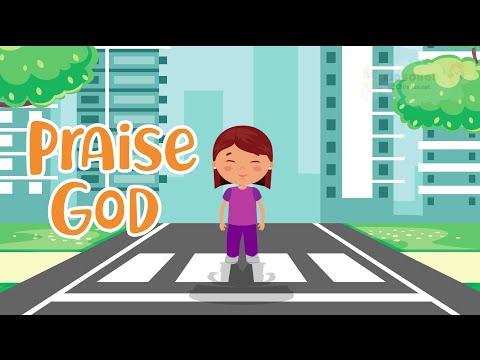 Praise God   Christian Songs For Kids