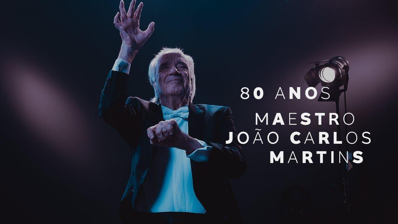 Maestro João Carlos Martins - 80 Anos