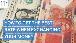 How to get the best rate when exchanging your money