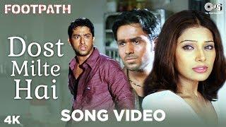 Dost Milte Hai Song Video - Footpath | Kumar Sanu | Emraan Hashmi, Aftab & Bipasha