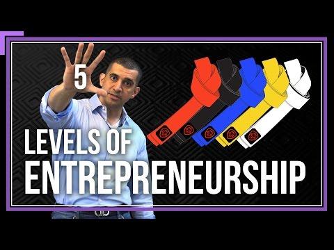 The 5 Levels of Entrepreneurship