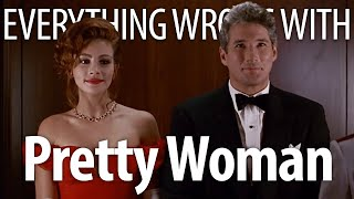 Everything Wrong With Pretty Woman in 21 Minutes or Less