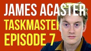 James Acaster on Taskmaster Episode 7