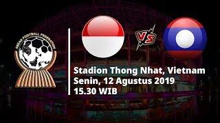 Live Streaming Piala AFF U 18 Indonesia Vs Laos Senin (12/8) Pukul 15.30 WIB