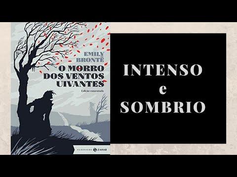O MORRO DOS VENTOS UIVANTES � Emily Brontë