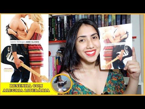 Sem Fôlego | Abbi Glines | RESENHA COM ALEGRIA LITERÁRIA| Leticia Ferfer | Livro Livro Meu