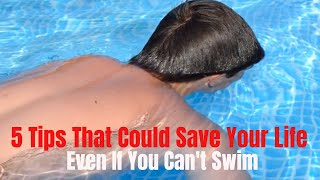 5 Tips To Help You Survive In The Water - Tips That Could Save Life