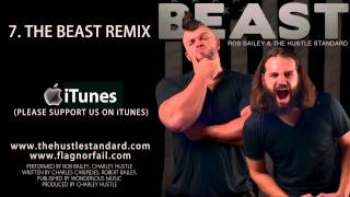 THE BEAST REMIX by Rob Bailey & The Hustle Standard