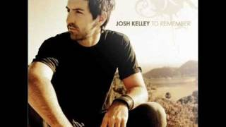 Josh Kelley - A Real Good Try