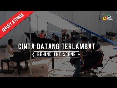 Maudy Ayunda - Cinta Datang Terlambat | Behind The Scene - Trinity Optima Production