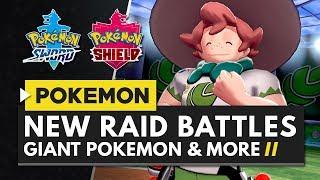 POKEMON SWORD & SHIELD | Raid Battles, 4 Player Co-op, Giant Pokemon & More!