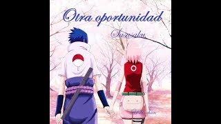 ♥ Otra Oportunidad ♥ ¨Capitulo 3¨ ♥ Fanfic SASUSAKU ♥♥♥