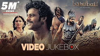Baahubali The Beginning Video Songs Jukebox Telugu| Prabhas,Rana,Anushka,SS Rajamouli |MM Keeravaani
