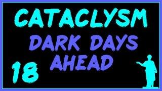 Cataclysm: DDA #18 - Самоубийственная Миссия!
