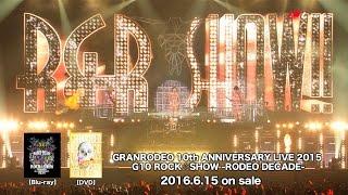 GRANRODEO/G10ROCK☆SHOW-SpecialLiveTrailer