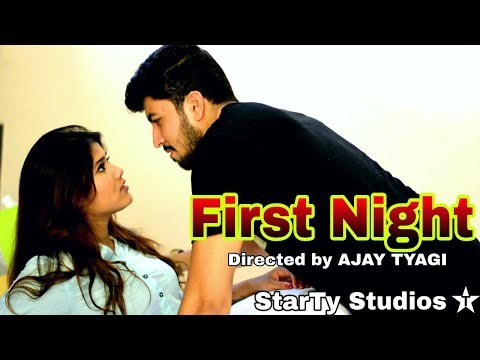 First Night with my Girlfriend | Directed by AJAY TYAGI | StarTy Studios | Short Film 2018