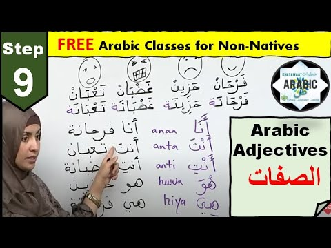 STEP 9 - ADJECTIVES IN ARABIC- Free Step by Step Arabic Lessons, Feminine and Masculine.