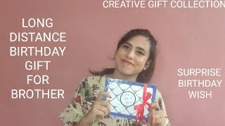 A Birthday Gift | Long Distance Birthday Gift To My Brother | Surprise Birthday Gift | Birthday Wish