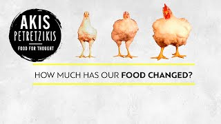 How much has food changed over the years? | Akis Petretzikis by Akis Kitchen