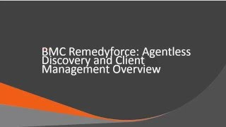 Agentless Discovery and Client Management Overview
