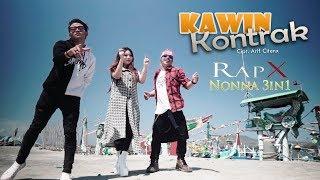 Download lagu Rapx Ft Nonna 3in1 Kawin Kontrak Mp3