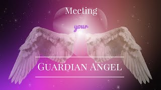 Meeting Your Guardian Angel   Guided Meditation   Angel Contact