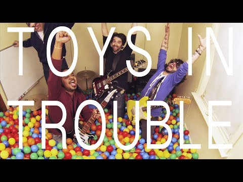 Toys in Trouble - Woke Up This Morning In The Future