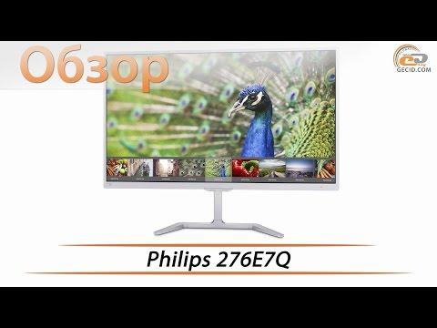 Philips 276E7Q - обзор 27-дюймового монитора