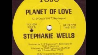 Stephanie Wells - Planet Of Love