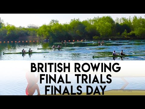 BRITISH ROWING FINAL TRIALS 2019 | FINALS DAY | LEARNING FROM FAILURES