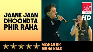 Jaane Jaan Dhoondta Phir Raha ::: Mohan   - YouTube