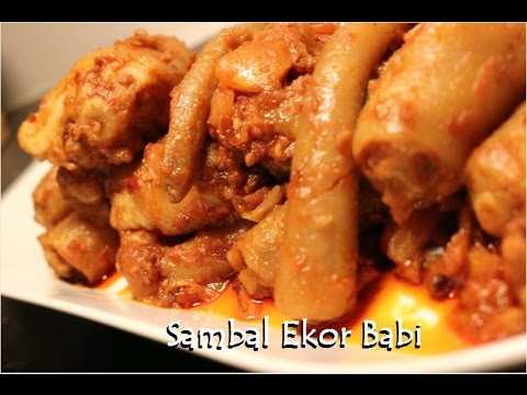 Resep Sambal Ekor Babi (Delicious Pork Tail Chili Recipe)
