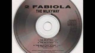 2 Fabiola - The Milky Way
