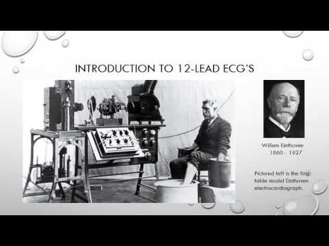 12 Lead ECG Episode 1 - An Introduction And Brief History