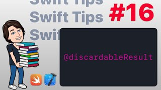 Swift Tips #16 - Discardable Result