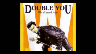 Double You - we all need love (Extended Mix) [1992]
