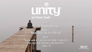 """Boldly Living Like Never Before"" Rev. Dr. Raymont Anderson"