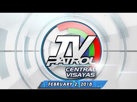 TV Patrol Central Visayas – Feb 2, 2018