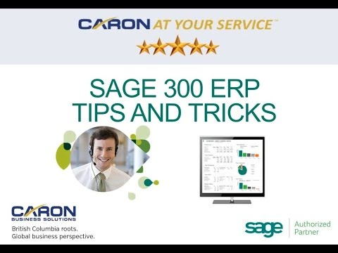 Sage 300 ERP Tips and Tricks Webinar Session - YouTube