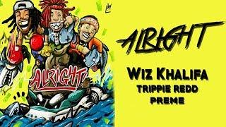 Wiz Khalifa   Alright Feat. Trippie Redd & Preme (Subtitulado Al Español)   [Byanguel]