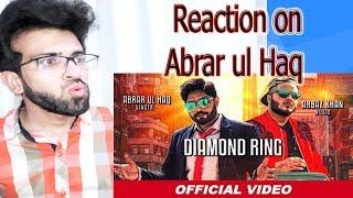 Pakistani reaction on Diamond Ring | Abrar Ul Haq | Arbaz Khan | Latest Punjabi Songs 2019
