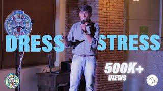Dress Stress - Standup Comedy by Alex